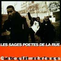 Les Sages Poètes de la Rue - Qu'est ce qui fait marcher les sages - 1995